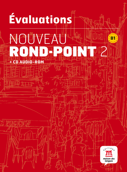ÉVALUATIONS NOUVEAU ROND-POINT 2, B1