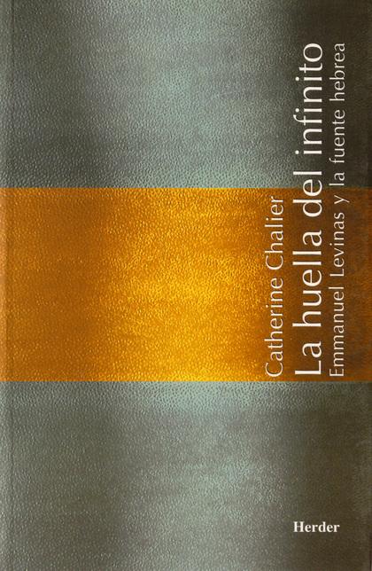 LA HUELLA DEL INFINITO: EMMANUEL LEVINAS Y LA FUENTE HEBREA