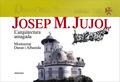 JOSEP M. JUJOL : L´ARQUITECTURA AMAGADA