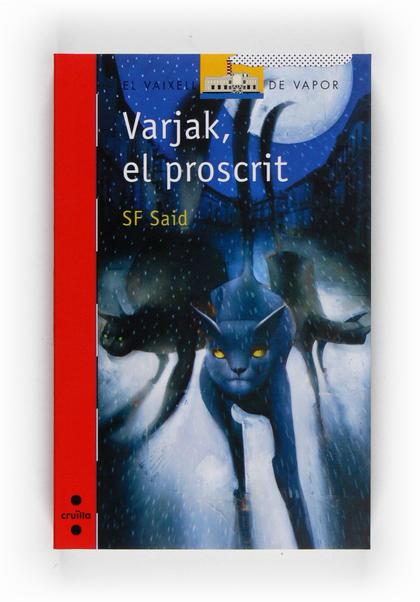 VARJAK, EL PROSCRIT