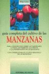 GUÍA COMPLETA DEL CULTIVO DE LAS MANZANAS