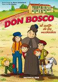 DON BOSCO, EL SANTO DE LOS MUCHACHOS