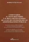 COMENTARIOS AL TEXTO REFUNDIDO Y AL REGLAMENTO GENERAL DE LA LEY DE CONTRATOS DE LAS ADMINISTRA