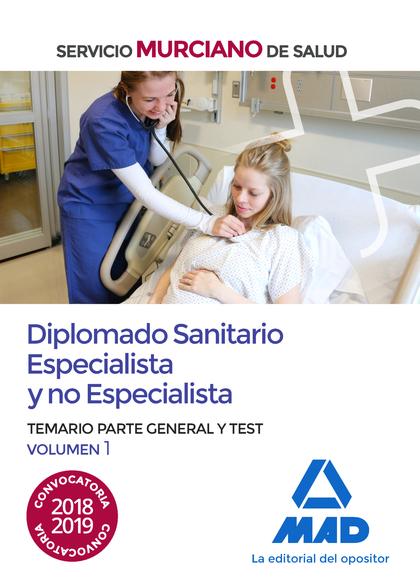 DIPLOMADO SANITARIO ESPECIALISTA Y NO ESPECIALISTA DEL SERVICIO MURCIANO DE SALU