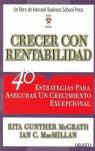 CRECER CON RENTABILIDAD: 40 ESTRATEGIAS PARA ASEGURAR UN CRECIMIENTO EXCEPCIONAL