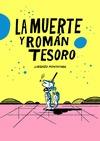 LA MUERTE Y ROMÁN TESORO.