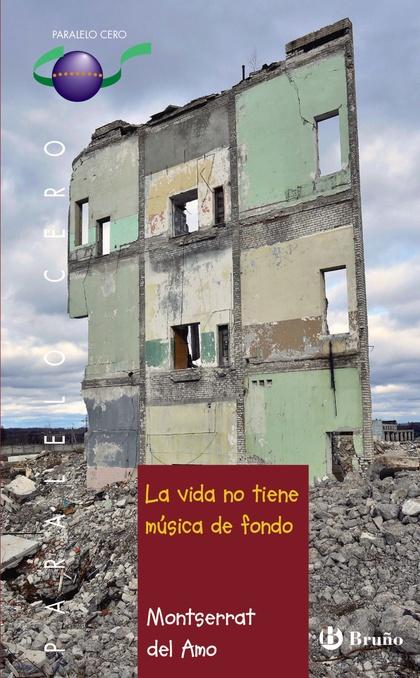 LA VIDA NO TIENE MÚSICA DE FONDO.