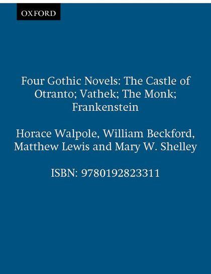 OXFORD WORLD´S CLASSICS: FOUR GOTHIC NOVELS