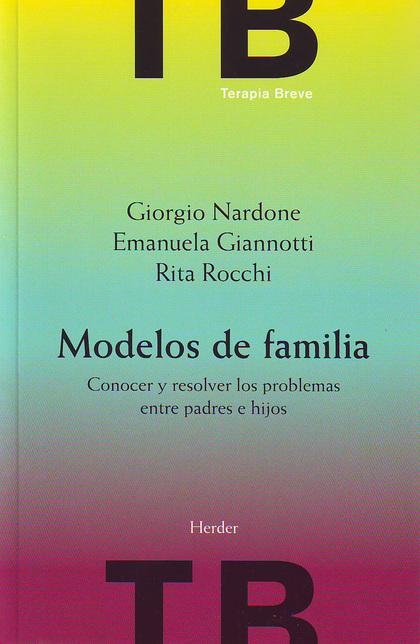 MODELOS DE FAMILIA: CONOCER Y RESOLVER LOS PROBLEMAS ENTRE PADRES E HI