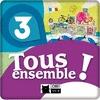 TOUS ENSEMBLE 3 LIVRE DE L´ELEVE (BASIC)