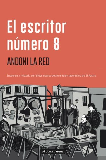 EL ESCRITOR NÚMERO 8.