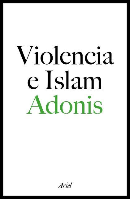 VIOLENCIA E ISLAM. CONVERSACIONES CON HOURIA ABDELOUAHED