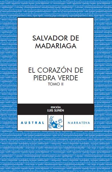 EL CORAZÓN DE PIEDRA VERDE II.