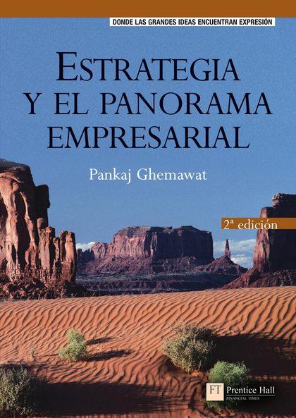 ESTRATEGIA Y PANORAMA EMPRESARIAL 2E