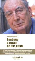 SANTIAGO A TRAVÉS DE MIS GAFAS