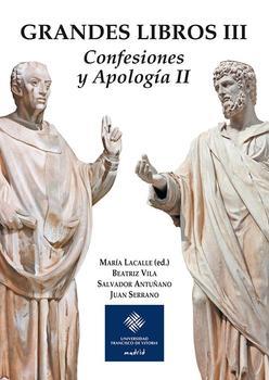 GRANDES LIBROS III : CONFESIONES Y APOLOGÍA II