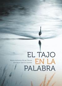 EL TAJO EN LA PALABRA.