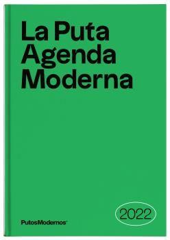 PUTA AGENDA MODERNA 2022,LA