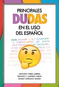PRINCIPALES DUDAS EN EL USO DEL ESPAÑOL