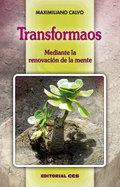 TRANSFORMAOS : MEDIANTE LA RENOVACIÓN DE LA MENTE