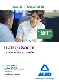TRABAJO SOCIAL. TEST DEL TEMARIO COMUN.