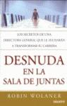DESNUDA EN LA SALA DE JUNTAS: UNA DIRECTORA GENERAL NOS REVELA SUS SECRETOS PARA QUE USTED PUED