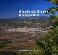 ALCALÀ DE XIVERT  ALCOSSEBRE : TERRITORI I PATRIMONI