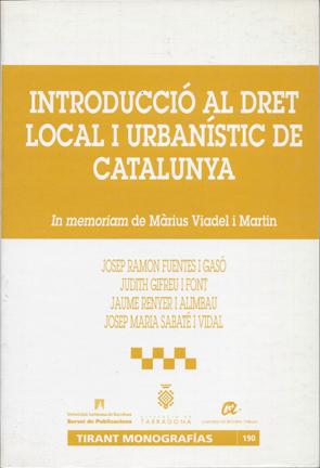 INTRODUCCIÓ AL DRET LOCAL I URBANISTIC DE CATALUNYA
