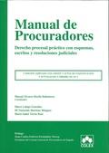 MANUAL DE PROCURADORES : DERECHO PROCESAL PRÁCTICO CON ESQUEMAS, ESCRITOS Y RESOLUCIONES JUDICI