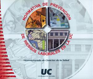 NORMATIVA DE PREVENCIÓN DE RIESGOS LABORALES EN LA UNIVERSIDAD DE CANTABRIA