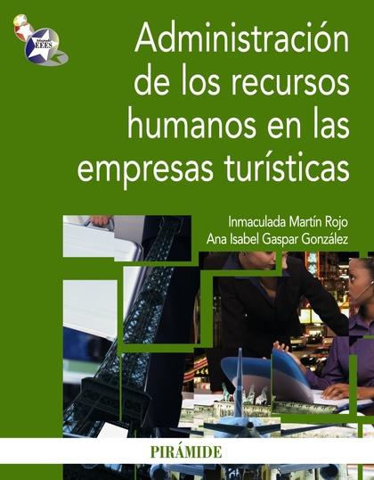 ADMINISTRACIÓN DE LOS RECURSOS HUMANOS EN LAS EMPRESAS TURÍSTICAS.