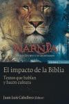 EL IMPACTO DE LA BIBLIA: TEXTOS QUE HABLAN Y HACEN CULTURA