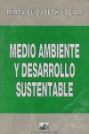 MEDIO AMBIENTE Y DESARROLLO SUSTENTABLE: LOS DESAFÍOS DEL MERCOSUR