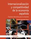 INTERNACIONALIZACIÓN Y COMPETITIVIDAD EN LA ECONOMÍA ESPAÑOLA : FACTORES RELEVANTES PARA LA EMP