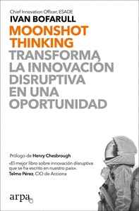 MOONSHOT THINKING                                                               TRANSFORMA LA I