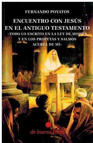 ENCUENTRO CON JESUS EN EL ANTIGUO TESTAMENTO.