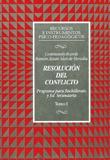 RESOLUCIÓN DEL CONFLICTO: PROGRAMA PARA BACHILLERATO Y EDUCACIÓN SECUN