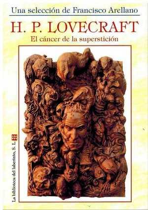 CÁNCER DE LA SUPERSTICIÓN, EL.