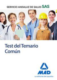 TEST DEL TEMARIO COMÚN DEL SERVICIO ANDALUZ DE SALUD