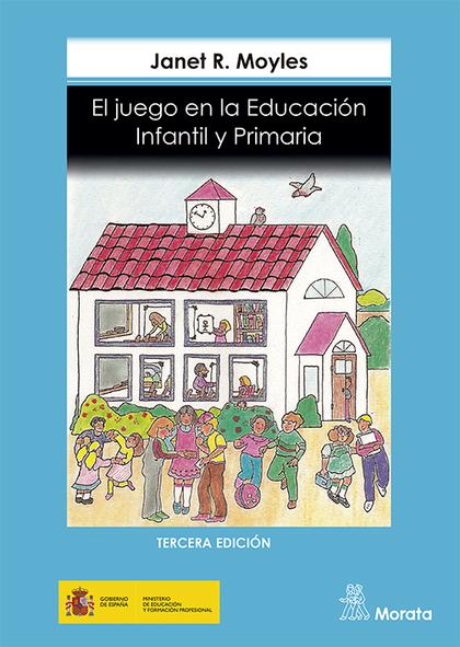 JUEGO EN LA EDUCACION INFANTIL Y PRIMARIA