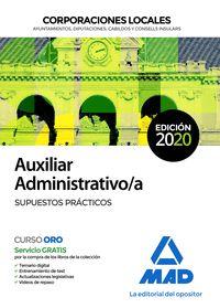AUXILIAR ADMINISTRATIVO DE CORPORACIONES LOCALES. SUPUESTOS PRACTICOS           SUPUESTOS PRÁCT