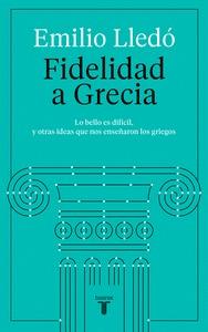 FIDELIDAD A GRECIA.
