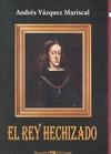 REY HECHIZADO