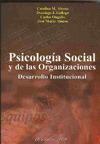 PSICOLOGÍA SOCIAL Y DE LAS ORGANIZACIONES: DESARROLLO INSTITUCIONAL