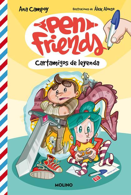 PEN FRIENDS 1. CARTAMIGOS DE LEYENDA.