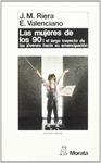 MUJERES DE LOS 90