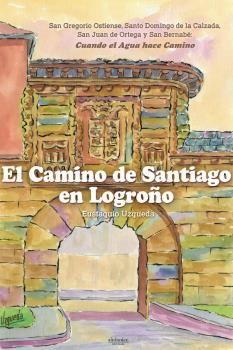 CAMINO DE SANTIAGO EN LOGROÑO, EL
