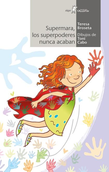 SUPERMARA, LOS SUPERPODERES NUNCA ACABAN.