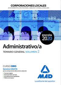 ADMINISTRATIVO;A DE CORPORACIONES LOCALES. TEMARIO GENERAL VOLUMEN 2