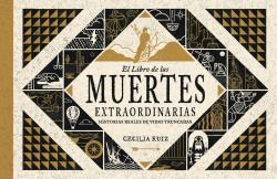 EL LIBRO DE LAS MUERTES EXTRAORDINARIAS.